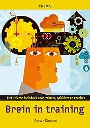 Brein in training: het ultieme breinboek voor trainers, opleiders en coaches