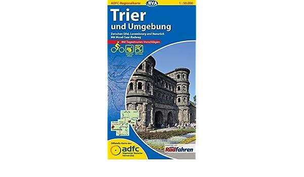 Trier Karte Umgebung.Adfc Regionalkarte Trier Und Umgebung Mit Tagestouren Vorschlägen 1