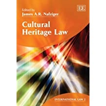 Cultural Heritage Law (International Law, Band 2)