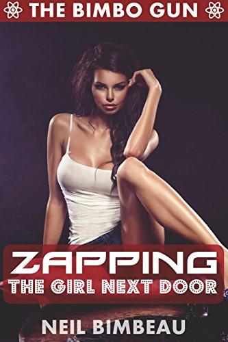 zapping-the-girl-next-door-the-bimbo-gun-book-two-english-edition