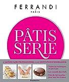 Pâtisserie - Ecole Ferrandi (CUISINE) - Format Kindle - 9782081398443 - 34,99 €