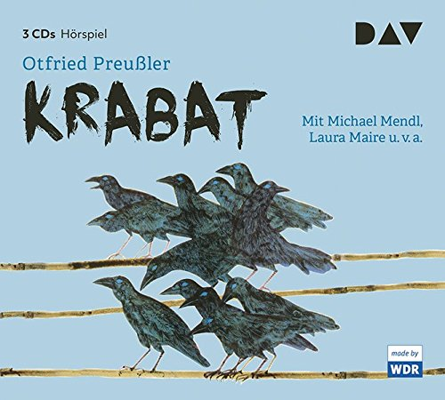 Krabat: Hörspiel mit Michael Mendl, Laura Maire u.v.a. (3 CDs)