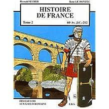 Histoire de France T2 Des Gaulois aux Gallo-Romains