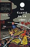 Le Clan des Otori, tome 3 - La Clarté de la lune - Gallimard Jeunesse - 02/09/2004