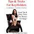 Tips & Tricks For Keyholders: An Addendum To 'A Keyholder's Handbook' (English Edition)