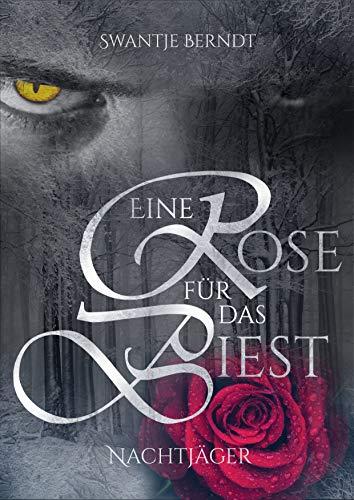 Nachtjäger (Eine Rose für das Biest 1)