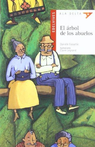 El arbol de los abuelos + cuaderno (Plan Lector)