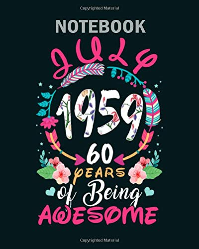 Notebook: queens vintage july 1959 birthday - 50 sheets, 100 pages - 8 x 10 inches