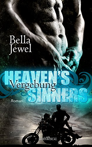 Heaven's Sinners - Vergebung (MC Sinners 2) (Motorrad Amp)