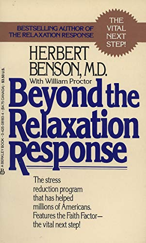 Beyond the Relaxation Response: The Stress-Reduction Program That Has Helped Millions of Americans (English Edition)