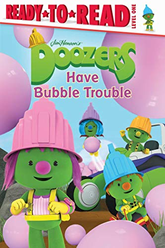 Doozers Have Bubble Trouble (English Edition) (Doozer Rock Fraggle)
