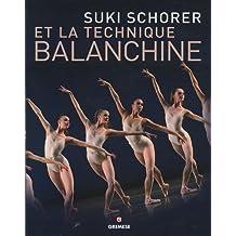 Suki Schorer et la Technique Balanchine