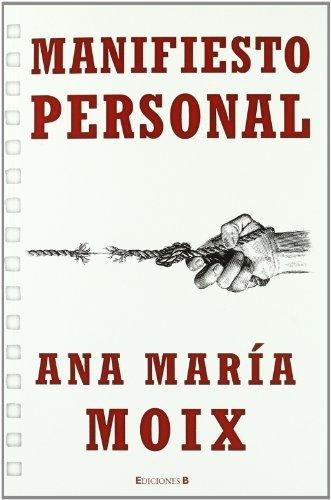 Descargar Libro MANIFIESTO PERSONAL (NoFicción/Crónica) de Ana Maria Moix