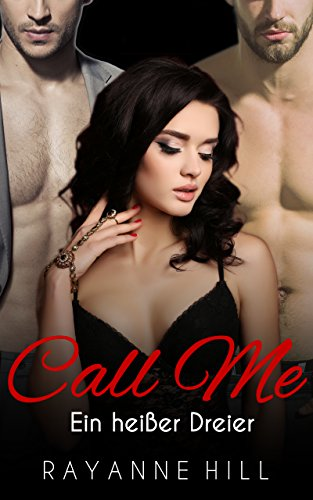 Call Me: Ein heißer Dreier
