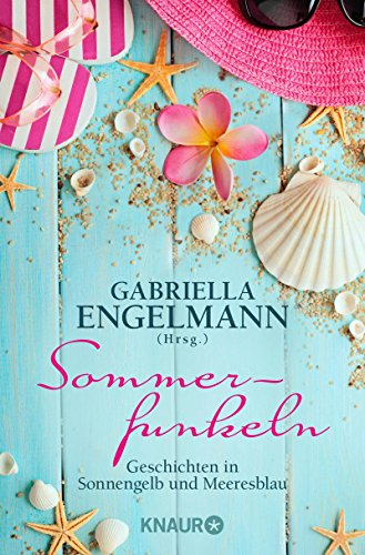 Sommerfunkeln: Geschichten in Sonnengelb und Meeresblau (Cover Taschenbuch Stoff)