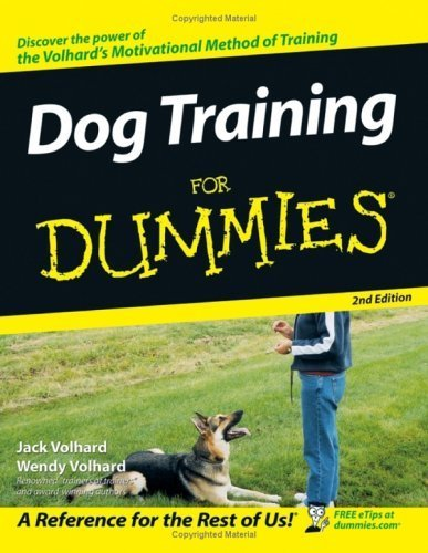 Dog Training For Dummies by Volhard, Jack, Volhard, Wendy (2005) Paperback