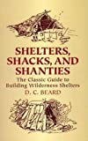 Shelters,Shacks and Shanties (Dover Books on Architecture)