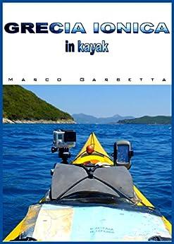 Grecia Ionica in kayak di [Marco Garbetta]