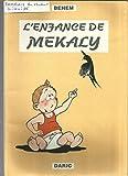 L'enfance de Mékaly
