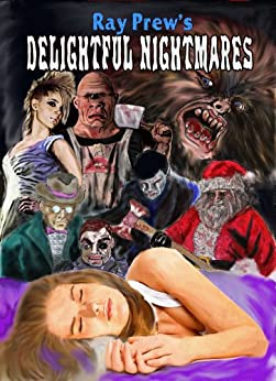 Delightful Nightmares by [Prew, Ray]