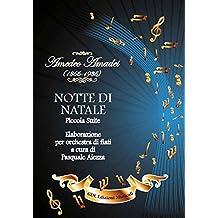 NOTTE DI NATALE: Piccola Suite (Italian Edition)