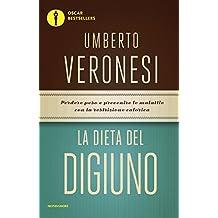 La dieta del digiuno (Italian Edition)