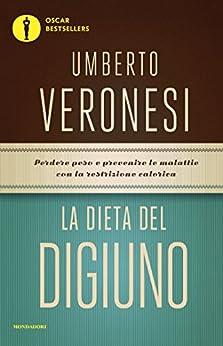 La dieta del digiuno di [Luini, Maria Giovanna, Titta, Lucilla, Veronesi, Umberto]