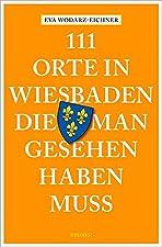 Weltkurstadt, Roulettenburg, Sektstadt, Stadt des Historismus, Landeshauptstadt - Wiesbaden hat im Laufe der Geschichte etliche (Bei-)Namen erhalten. Als Kurstadt von Weltrang hat sie über Jahrhunderte viele bedeutende Gäste angezogen - von Goethe üb...