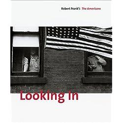 Looking in: Robert Frank's The Americans.