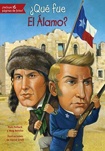 Que Fue El Alamo? (Que Fue...? / What Was...?)