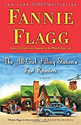 The All-Girl Filling Station's Last Reunion: A Novel by Fannie Flagg (2014-07-29)
