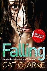 Falling by Cat Clarke (2013) Paperback