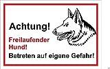 Schild Warnschild - Achtung freilaufender Hund – Betreten auf eigene Gefahr - Hund Hundeschild 30x20cm Hartschaum Aluverbund -S31I