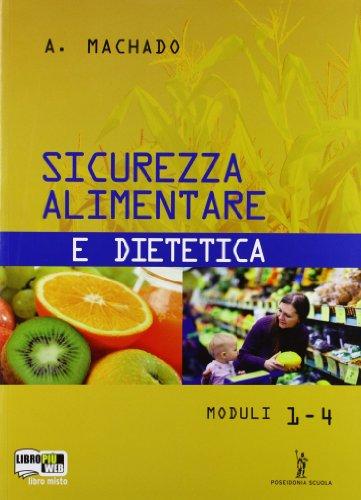 Sicurezza alimentare e dietetica. Per gli Ist. Professionali alberghieri. Con espansione online