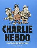 Charlie Hebdo - Marasme pour tous