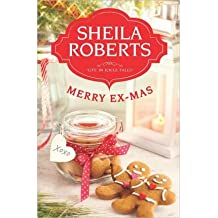 By Roberts, Sheila ( Author ) [ Merry Ex-Mas (Life in Icicle Falls) ] Oct - 2012 { Paperback }