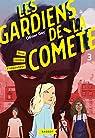 Les gardiens de la comète, tome 3 : Tous contre l'imposteur par Gay