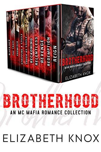 Brotherhood: An MC Mafia Romance Collection