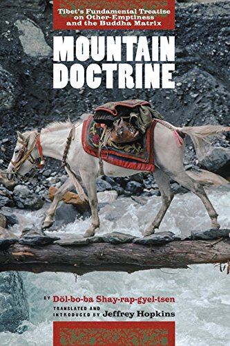 Mountain Doctrine: Tibet's Fundamental Treatise on Other-emptiness and the Buddha Matrix por Jeffrey Hopkins Ph.D.