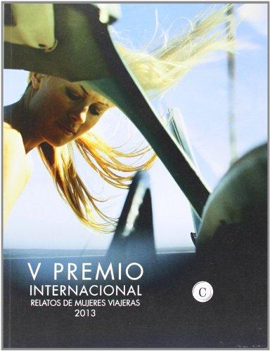 V Premio Internacional. Relatos De Mujeres Viajeras (Relatos Personales)