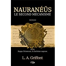 Nauraneus: Le second mécanisme