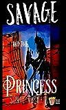 Savage and the Princess (Popkorn Press)