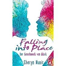 Falling Into Place: Der Geschmack von Glück