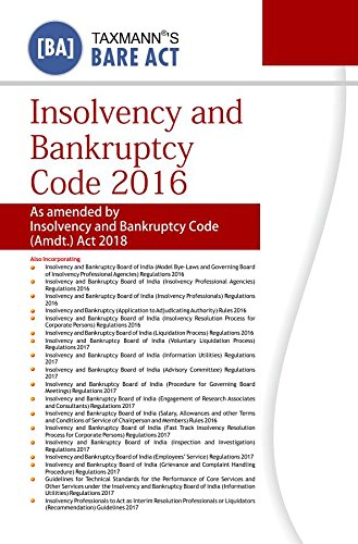 Insolvency and Bankruptcy Code 2016 (Bare Act)(January 2018 Edition)