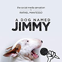 A Dog Named Jimmy by Rafael Mantesso (September 29,2015)