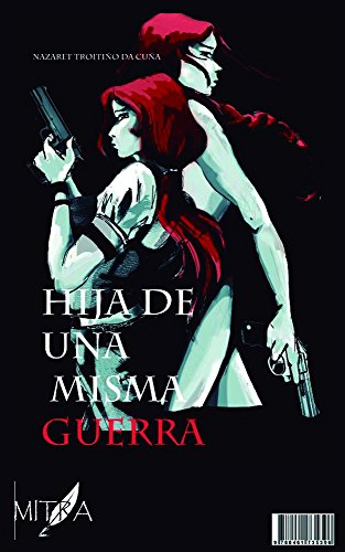 Descargas gratuitas de libros electrónicos de adobe Hija de una misma guerra (Trilogia La Memoria de la Sangre nº 1) in Spanish RTF