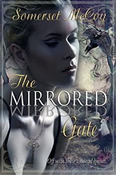 The Mirrored Gate by [McCoy, Somerset]