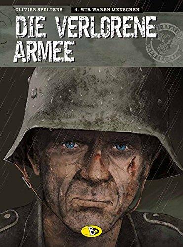 Die verlorene Armee #4: Wir waren Menschen - Iv Arm