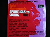 "John Hammond's Spirituals To Swing Vol. 1 â€"" The Legendary Carnegie Hall Concerts Of 1938/9"