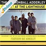 At the Lighthouse (featuring Nat Adderley) [Bonus Track Version]